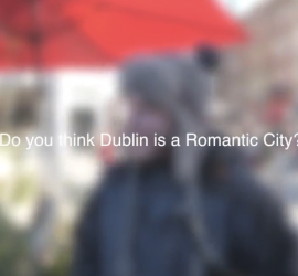 do you think dublin is a romantic city